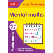 Mental Maths Ages 7-9: New Edition (Collins Easy Learning KS2) by Collins Easy Learning, 9780008134235