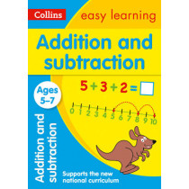 Addition and Subtraction Ages 5-7: New Edition (Collins Easy Learning KS1) by Collins Easy Learning, 9780008134280