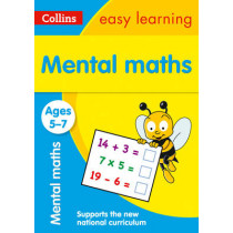 Mental Maths Ages 5-7: New Edition (Collins Easy Learning KS1) by Collins Easy Learning, 9780008134334