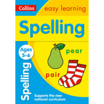 Spelling Ages 5-6: New Edition (Collins Easy Learning KS1) by Collins Easy Learning, 9780008134365