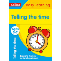 Telling the Time Ages 5-7: New Edition (Collins Easy Learning KS1) by Collins Easy Learning, 9780008134372