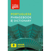 Collins Portuguese Phrasebook and Dictionary Gem Edition: Essential phrases and words in a mini, travel-sized format (Collins Gem) by Collins Dictionaries, 9780008135935