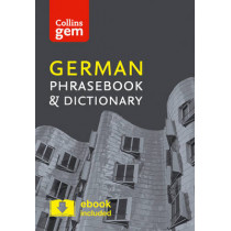 Collins German Phrasebook and Dictionary Gem Edition: Essential phrases and words in a mini, travel-sized format (Collins Gem) by Collins Dictionaries, 9780008135966