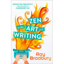 Zen in the Art of Writing by Ray Bradbury, 9780008136512