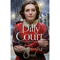 The Christmas Card by Dilly Court, 9780008137380