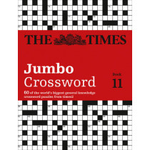 The Times 2 Jumbo Crossword Book 11: 60 large general-knowledge crossword puzzles by The Times Mind Games, 9780008139322