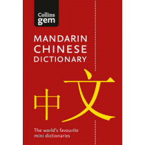 Collins Mandarin Chinese Gem Dictionary: The world's favourite mini dictionaries (Collins Gem) by Collins Dictionaries, 9780008141837