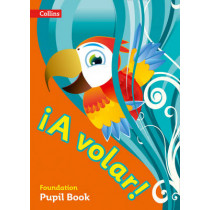 A volar Pupil Book Foundation Level: Primary Spanish for the Caribbean, 9780008142452
