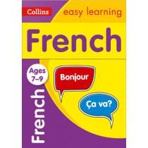 French Ages 7-9 (Collins Easy Learning KS2) by Collins Easy Learning, 9780008159474