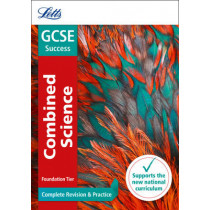 GCSE 9-1 Combined Science Foundation Complete Revision & Practice (Letts GCSE 9-1 Revision Success) by Letts GCSE, 9780008161101