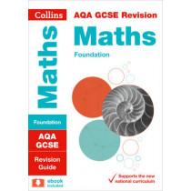 AQA GCSE 9-1 Maths Foundation Revision Guide (Collins GCSE 9-1 Revision) by Collins GCSE, 9780008164195