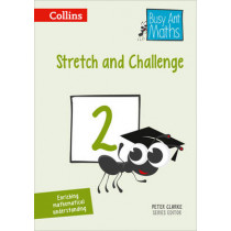Stretch and Challenge 2 (Busy Ant Maths) by Peter Clarke, 9780008167318