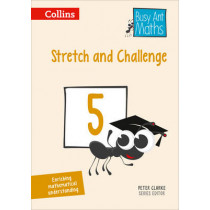 Stretch and Challenge 5 (Busy Ant Maths) by Peter Clarke, 9780008167349