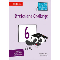 Stretch and Challenge 6 (Busy Ant Maths) by Peter Clarke, 9780008167356
