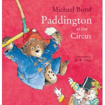 Paddington at the Circus by Michael Bond, 9780008173661