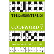 The Times Codeword 7: 200 cracking logic puzzles by The Times Mind Games, 9780008173845