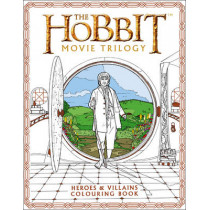 The Hobbit Movie Trilogy Colouring Book: Heroes and Villains by Warner Brothers, 9780008189242