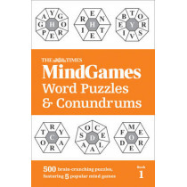 The Times MindGames Word Puzzles and Conundrums Book 1: 500 brain-crunching puzzles, featuring 5 popular mind games by The Times Mind Games, 9780008190316