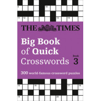The Times Big Book of Quick Crosswords Book 3: 300 world-famous crossword puzzles by The Times Mind Games, 9780008195786