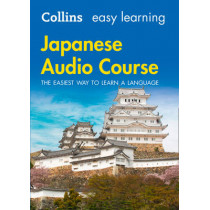 Easy Learning Japanese Audio Course: Language Learning the easy way with Collins (Collins Easy Learning Audio Course) by Collins Dictionaries, 9780008205652