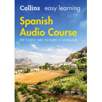Easy Learning Spanish Audio Course: Language Learning the easy way with Collins (Collins Easy Learning Audio Course) by Collins Dictionaries, 9780008205690