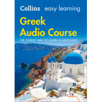 Easy Learning Greek Audio Course: Language Learning the easy way with Collins (Collins Easy Learning Audio Course) by Collins Dictionaries, 9780008205713