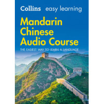 Easy Learning Mandarin Chinese Audio Course: Language Learning the easy way with Collins (Collins Easy Learning Audio Course) by Collins Dictionaries, 9780008205737