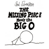 The Missing Piece Meets the Big O by Shel Silverstein, 9780060256579