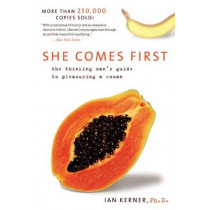 She Comes First by Ian Kerner, 9780060538262