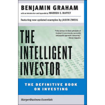The Intelligent Investor by Benjamin Graham, 9780060555665