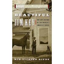 Beautiful Jim Key by MIM E Rivas, 9780060567040