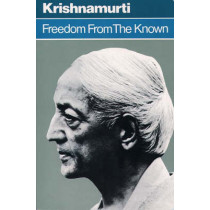 Freedom from the Known by J. Krishnamurti, 9780060648084