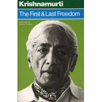 The First and Last Freedom by J. Krishnamurti, 9780060648312