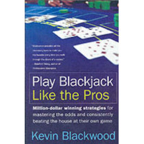 Play Blackjack Like the Pros by Kevin Blackwood, 9780060731120