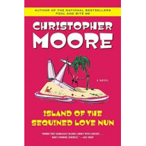 Island of the Sequined Love Nun by Christopher Moore, 9780060735449