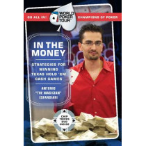 World Poker Tour(TM): In the Money by Antonio Esfandiari, 9780060763053