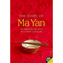 The Diary of Ma Yan: The Struggles and Hopes of a Chinese Schoolgirl by Ma Yan, 9780060764982