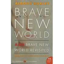 Brave New World and Brave New World Revisited by Aldous Huxley, 9780060776091