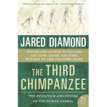The Third Chimpanzee: The Evolution and Future of the Human Animal by Jared M Diamond, 9780060845506