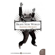 Brave New World by Aldous Huxley, 9780060850524