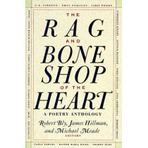 The Rag and Bone Shop of the Heart: Poems for Men by Robert Bly, 9780060924201
