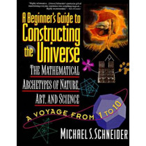 A Beginner's Guide to Constructing the Universe by Michael S. Schneider, 9780060926717