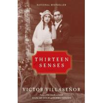 Thirteen Senses by Victor Villasenor, 9780060935672