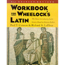 Workbook for Wheelock's Latin by Paul T. Comeau, 9780060956424