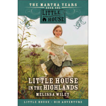 Little House In The Highlands by Melissa Wiley, 9780061148170