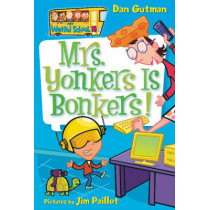 My Weird School #18: Mrs. Yonkers Is Bonkers! by Dan Gutman, 9780061234750