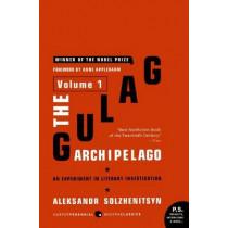 The Gulag Archipelago: v. 1: Experiment in Literary Investigation by Aleksandr Solzhenitsyn, 9780061253713