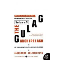 The Gulag Archipelago: v. 3: Experiment in Literary Investigation by Aleksandr Solzhenitsyn, 9780061253737