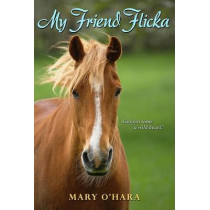 My Friend Flicka by Mary O'Hara, 9780061374630