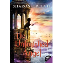 The Unfinished Angel by Sharon Creech, 9780061430978
